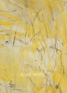 Elke Wree: Malerei 1985-90