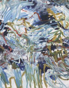 Elke Wree – Malerei, 2008